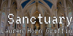 "Inside of a cathedral with Twine Game title ""Sanctuary"" overlaid"